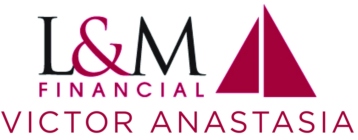 L&M Financial- Victor Anastasia